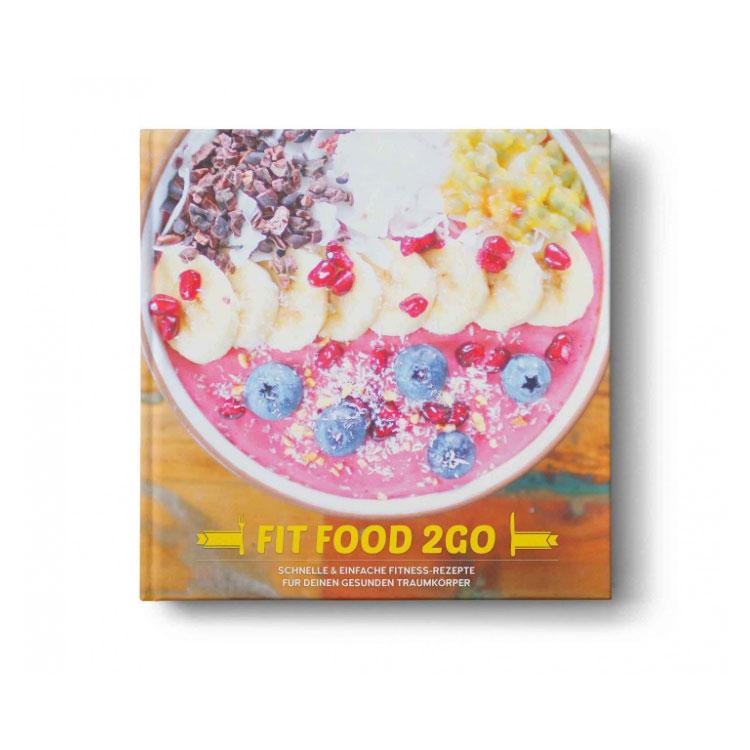 FIT FOOD 2 GO - Das Fitness-Kochbuch
